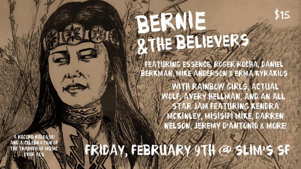 Bernie & The Believers Record Release Show Feb 9 at Slim's